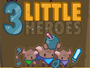 Play 3 Little Heroes