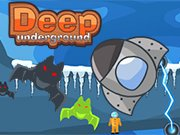 Play Deep Underground