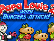 Play Papa Louie 2: When Burgers Attack