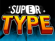 Play Super Type