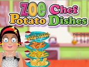 Play Zoe Chef Potato Dishes