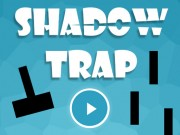 Shadow Trap